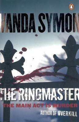 The Ringmaster: The Main Act Is Murder