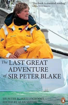 The Last Great Adventure Of Sir Peter Blake,