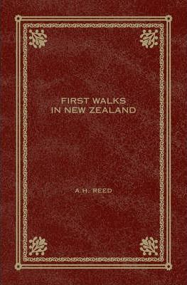 First Walks In New Zealand