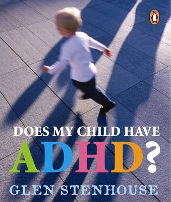 Does My Child Have ADHD?