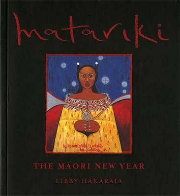 Matariki The Maori New Year