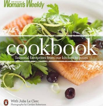 New Zealand Woman's Weekly Cookbook