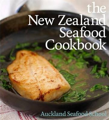 The New Zealand Seafood Cookbook
