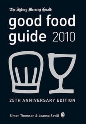 The Sydney Morning Herald Good Food Guide 2010