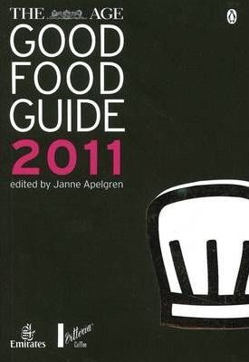 The Age Good Food Guide 2011