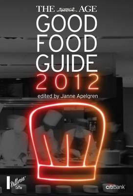 The Age Good Food Guide 2012
