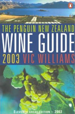 The Penguin Good New Zealand Wine Guide 2003