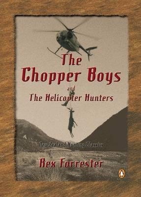 The Chopper Boys and the Helicopter Hunters