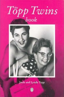 The Topp Twins Book
