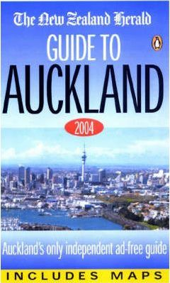 "The ""New Zealand Herald"" Guide to Auckland 2004"