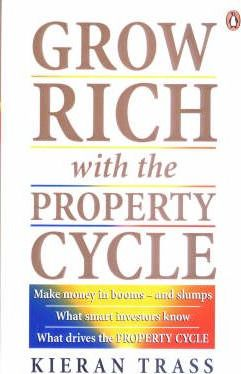 Grow Rich with the Property Cycle