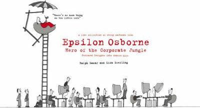 Epsilon Osborn - Hero of the Corporate Jungle