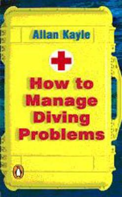 How to Manage Diving Problems