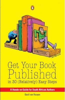 Get Your Book Published in 30 (Relatively) Easy Steps