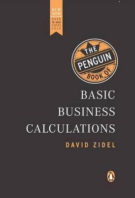 The Penguin Book of Basic Business Calculations