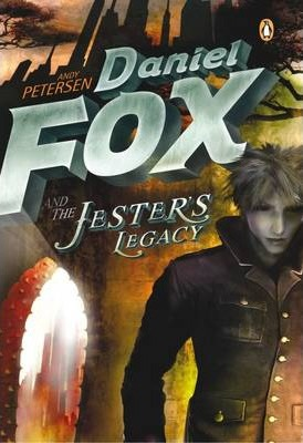 Daniel Fox and the Jester's Legacy