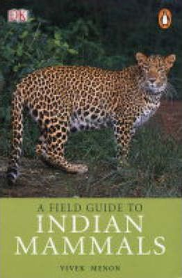 A Field Guide to Indian Mammals