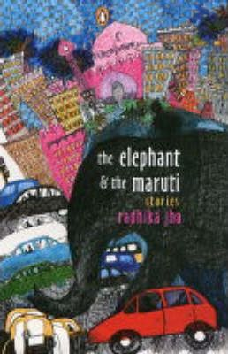 The Elephant and the Maruti Stories