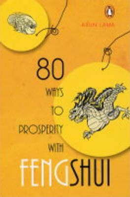 80 Ways to Prosperity with Feng Shui