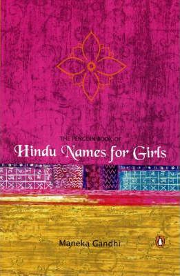 The Penguin Book of Hindu Names for Girls