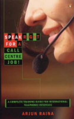 Speak Right for a Call Centre Job