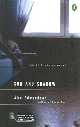 Sun and Shadow  An Erik Winter Novel