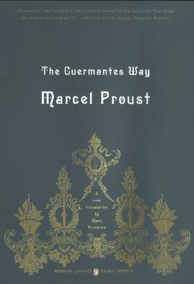 The Guermantes Way: In Search of Lost Time v. 3