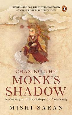 Chasing the Monk's Shadow