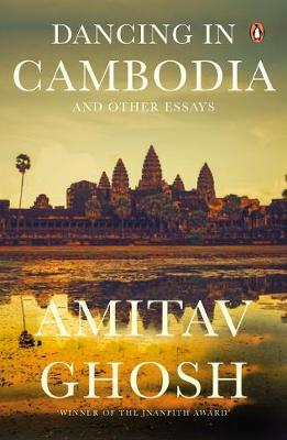 Dancing in Cambodia & Other Essays