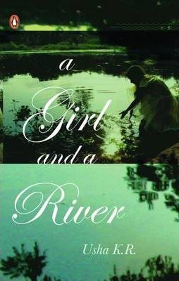 A Girl and a River