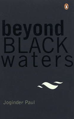 Beyond Black Waters