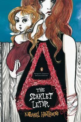 The Scarlet Letter (Penguin Classics Deluxe Edition)