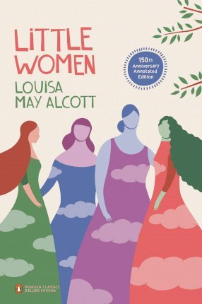 Little Women (Penguin Classics Deluxe Edition) Cover Image