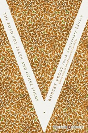 The Road Not Taken And Other Poems (Penguin Classics Deluxe Edition)