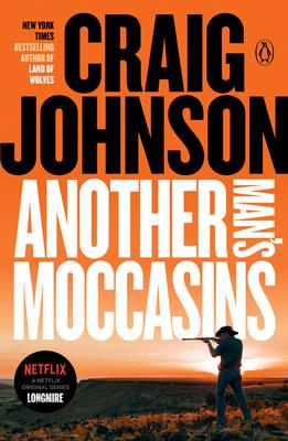 Another Man's Moccasins : A Longmire Mystery