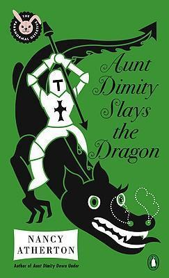 Aunt Dimity Slays the Dragon