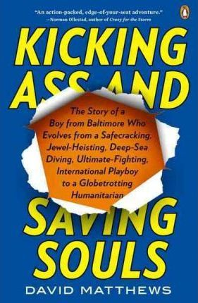 Kicking Ass and Saving Souls