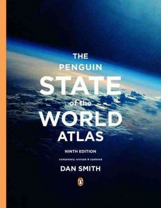 The Penguin State of the World Atlas : Ninth Edition