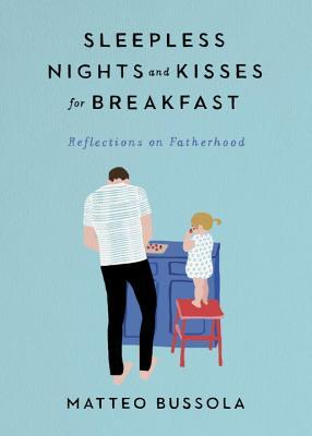 Sleepless Nights and Kisses for Breakfast