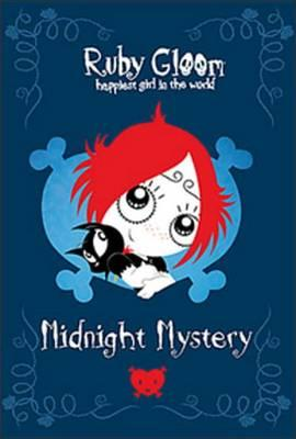 Ruby Gloom 01 Happiest Girl in the World Midnight Mystery