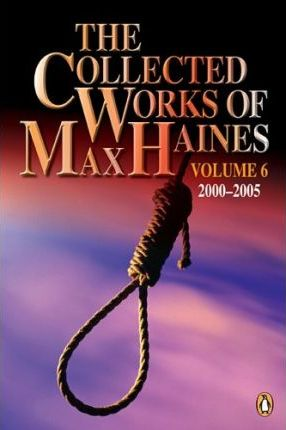 Collected Works of Max Haines