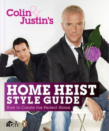 Colin and Justin's Home Heist Style Guide