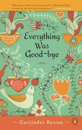 Everything Was Goodbye