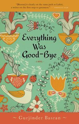 Everything Was Goodbye (Us Edition)