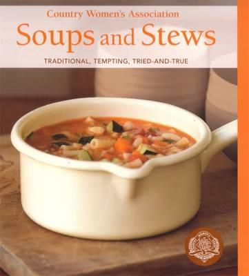 Country Women's Association Soups And Stews