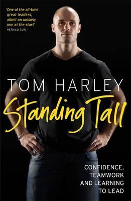 Standing Tall: On Confidence, Teamwork And Leadership