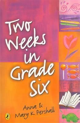 Two Weeks In Grade Six