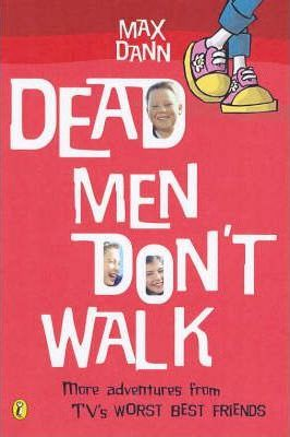 Dead Men Don't Walk