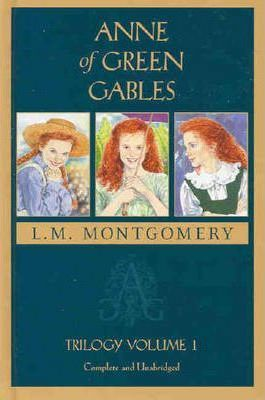 Anne of Green Gables: WITH Anne of Avonlea
