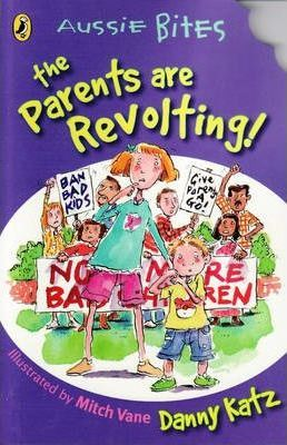 The Parents Are Revolting!